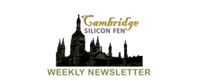 Cambridge Silicon Fen Weekly Newsletter 13-January
