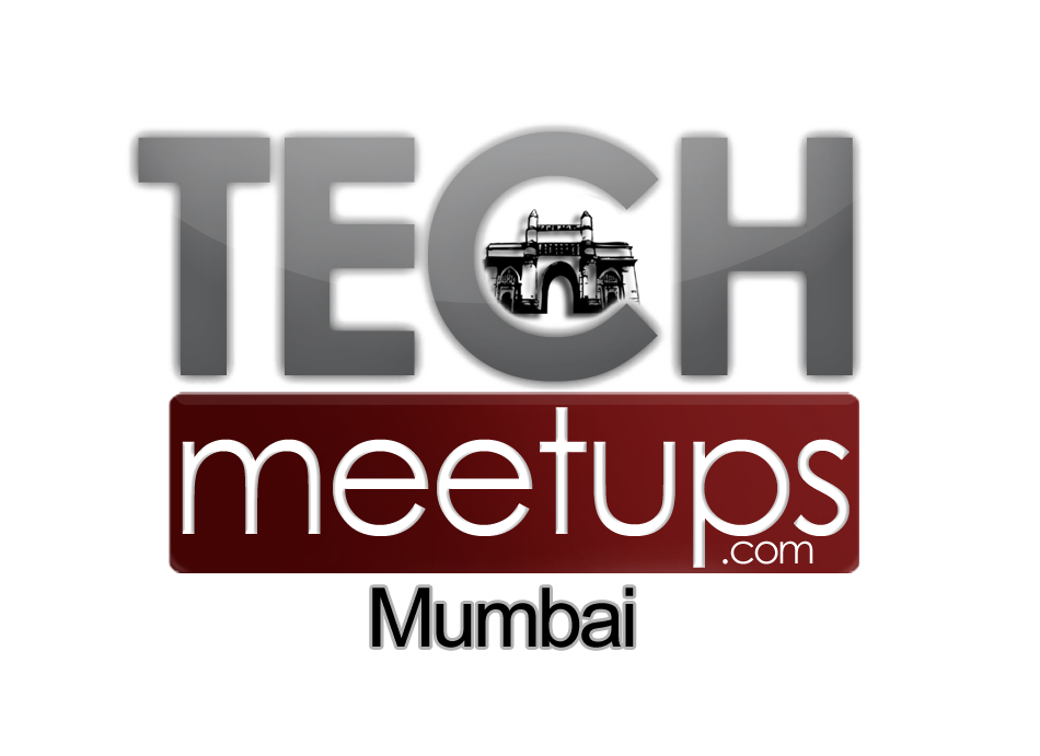 TechMeetups Mumbai Inaugural Night!