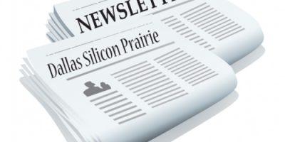 Dallas Silicon Prairie Newsletter