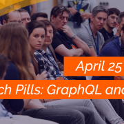 Tech Pills!! GraphQL and More!