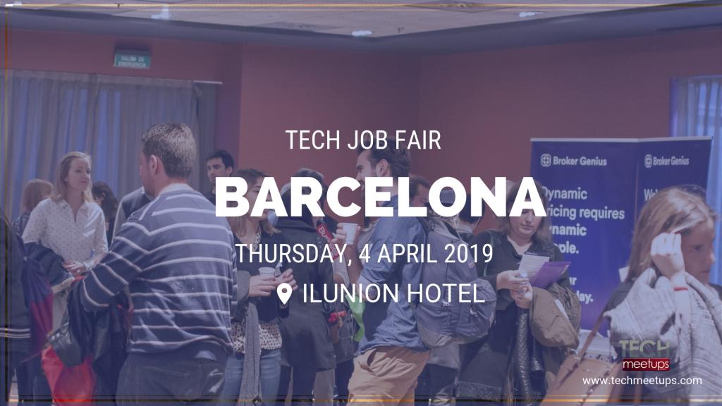 Upcoming Events – Barcelona Tech Job Fair Spring 2019 – TechMeetups