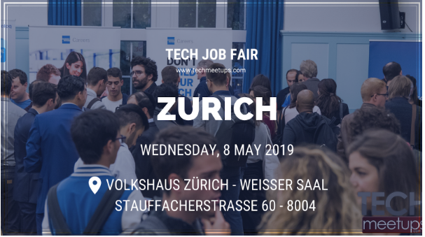 JOIN ZURICH TECH JOB FAIR 2019