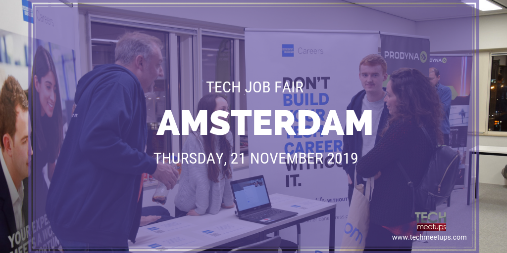 AMSTERDAM TECH JOB FAIR AUTUMN 2019