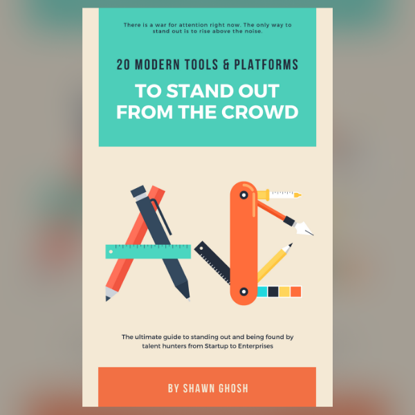 20 MODERN TOOLS AND PLATFORM TO STAND OUT FROM THE CROWD by Shawn Ghosh