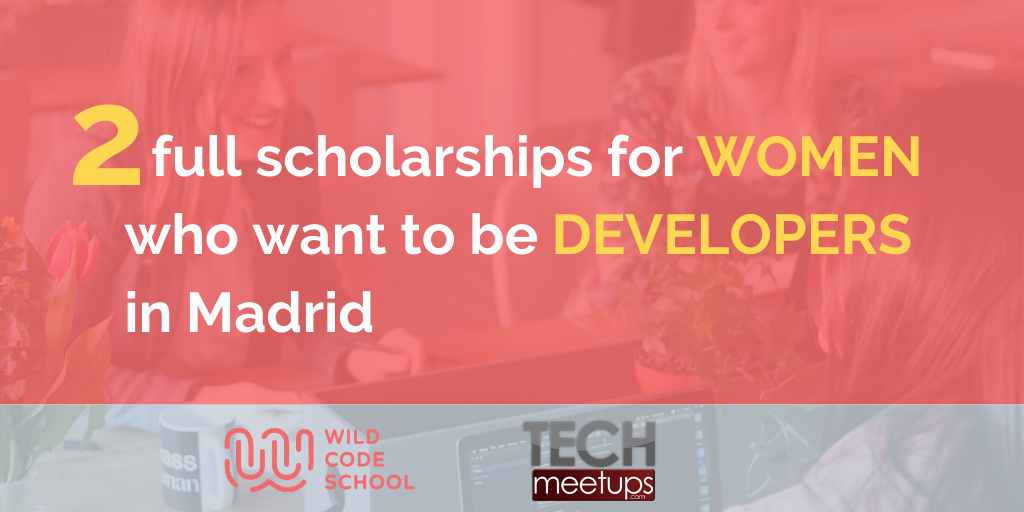 Web Development course for Women by TechMeetUps and Wild Code School
