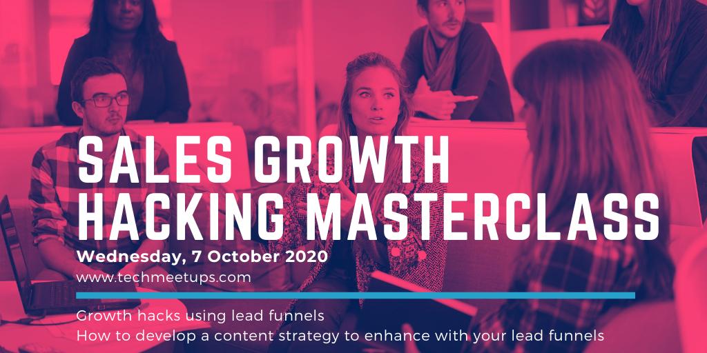 Sales Growth Hacking Masterclass by TechMeetups.com